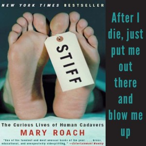 Excerpt from Stiff by Mary Roach