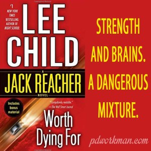 Excerpt from Worth Dying For by Lee Child