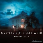 Are you ready for Mystery Thriller Week?