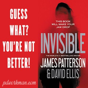 Excerpt from Invisible by James Patterson