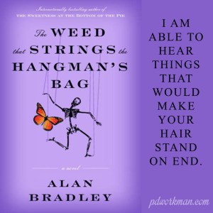 Excerpt from The Weed that Strings the Hangman's Bag