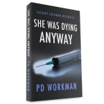 Release of She Was Dying Anyway