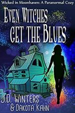 Even Witches Get the Blues