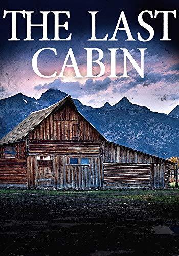 The Last Cabin