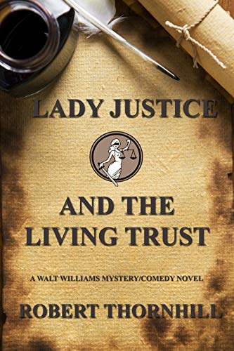 Lady Justice and the Living Trust