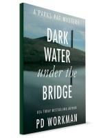 Dark Water Under the Bridge