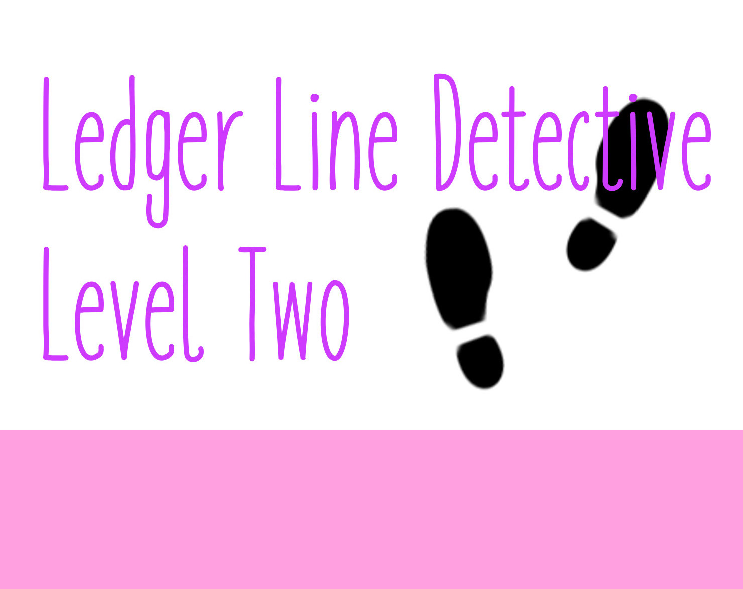Ledger Line Detective Level Two Worksheets
