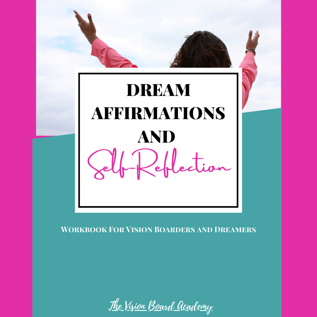 My Dreams Affirmation Reflection Worksheets