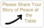 Share your story of peace over food over a drink.