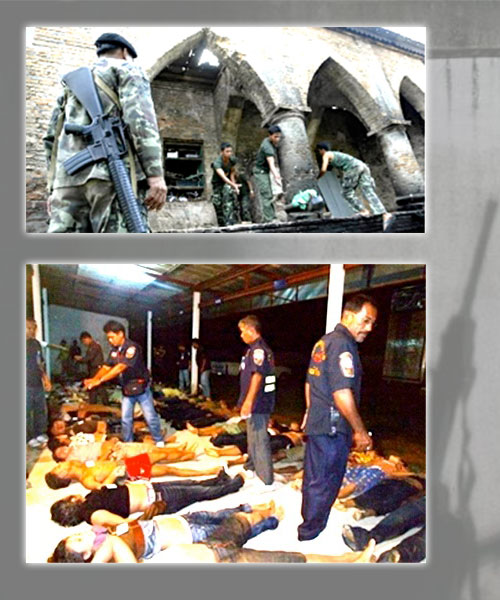 Massacres by Thai Security Forces have incensed Malay-Muslims.Top: Krue-se Massacre —April 28, 2004Bottom: Tak Bai Massacre —October 25, 2004