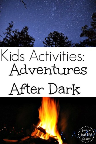 Kids Activities: Adventures After Dark