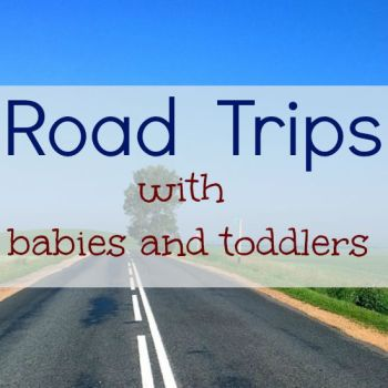 How to Survive Road Trips With Babies and Young Children