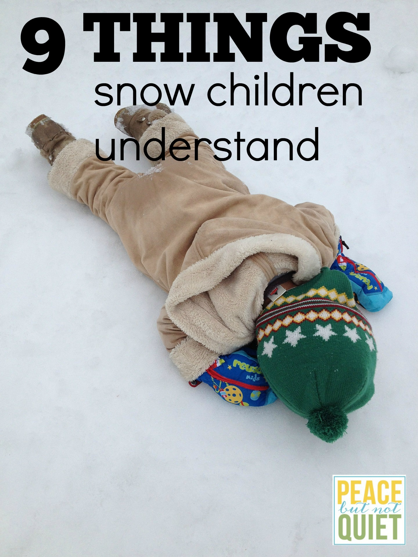 9 Things Snow Children Understand