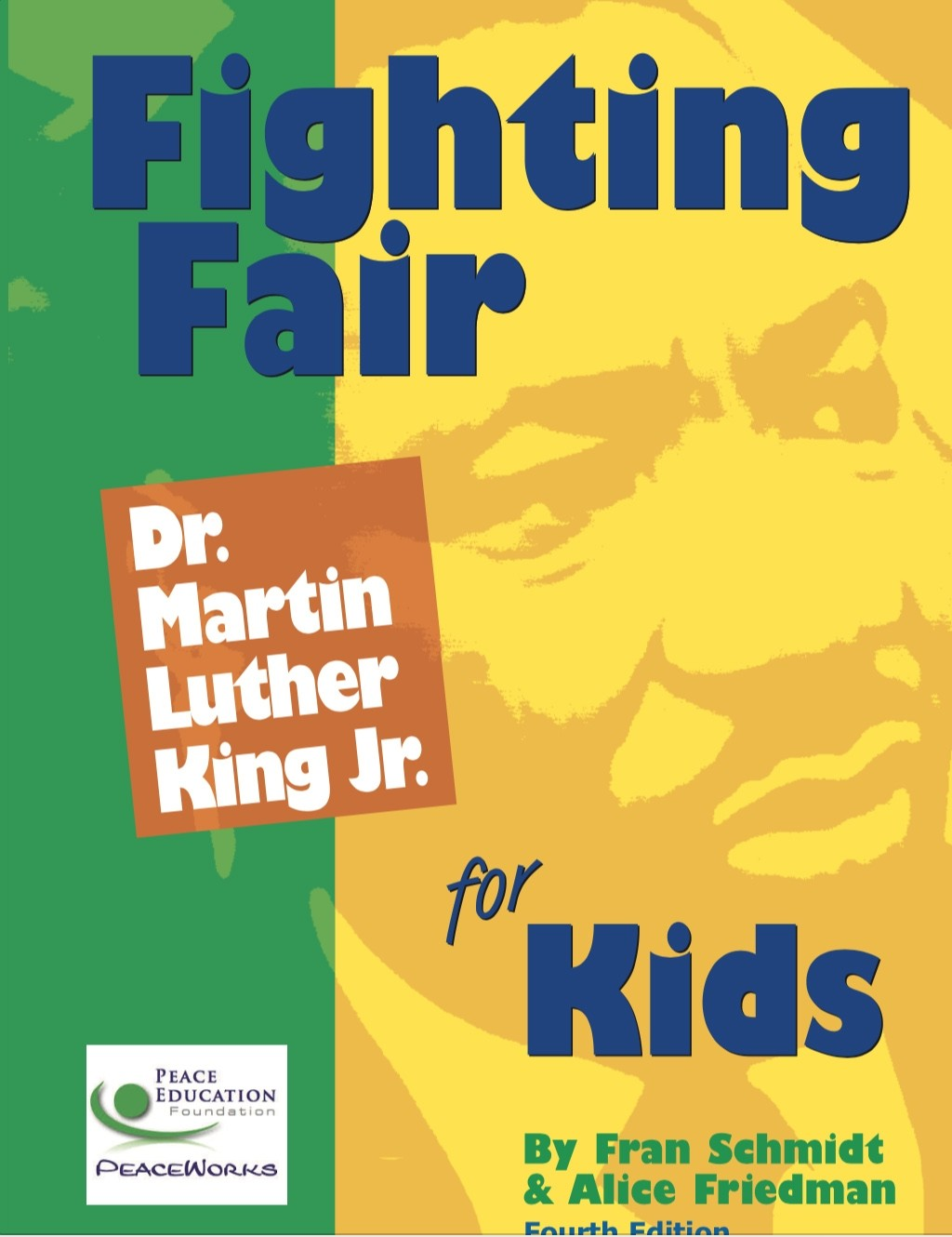 Fighting Fair Dr Martin Luther King Jr For Kids