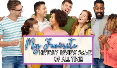 My Favorite History Review Game of All Time!