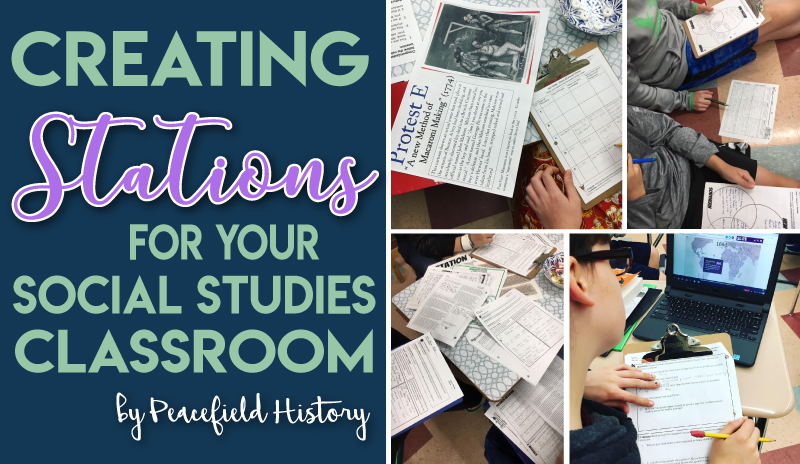 Creating Stations for Your Social Studies Classroom