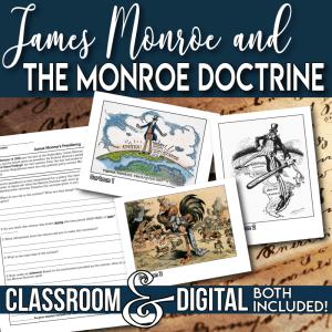 The Monroe Doctrine and James Monroe