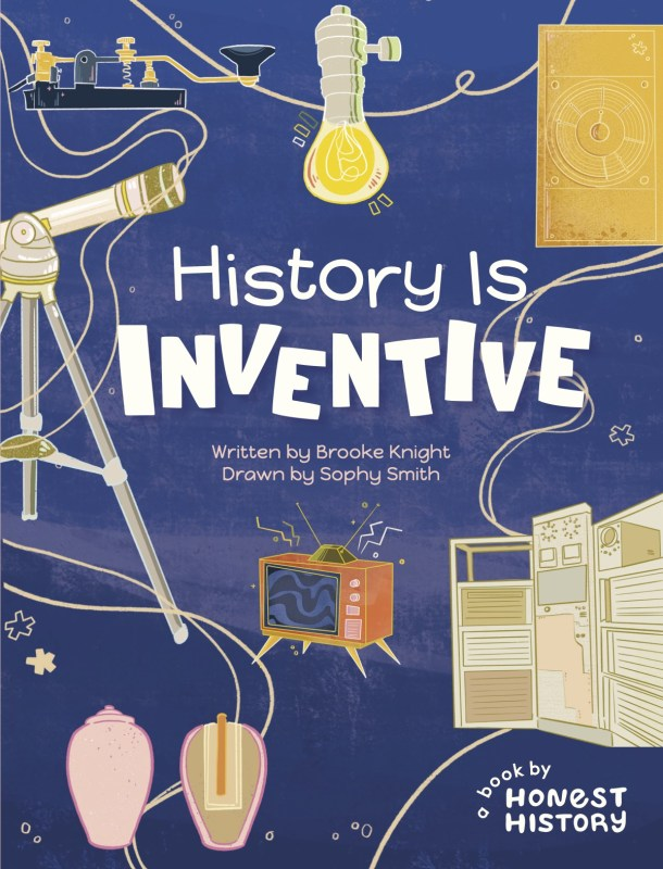 History Is Inventive