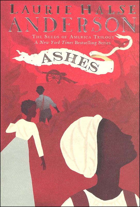 Ashes: (Seeds of America Book 3)
