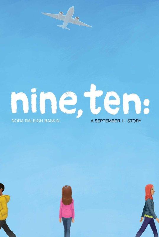 Nine, Ten: A September 11th Story
