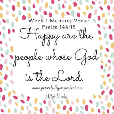 Happiness is a Choice – Week 1 Memory Verse