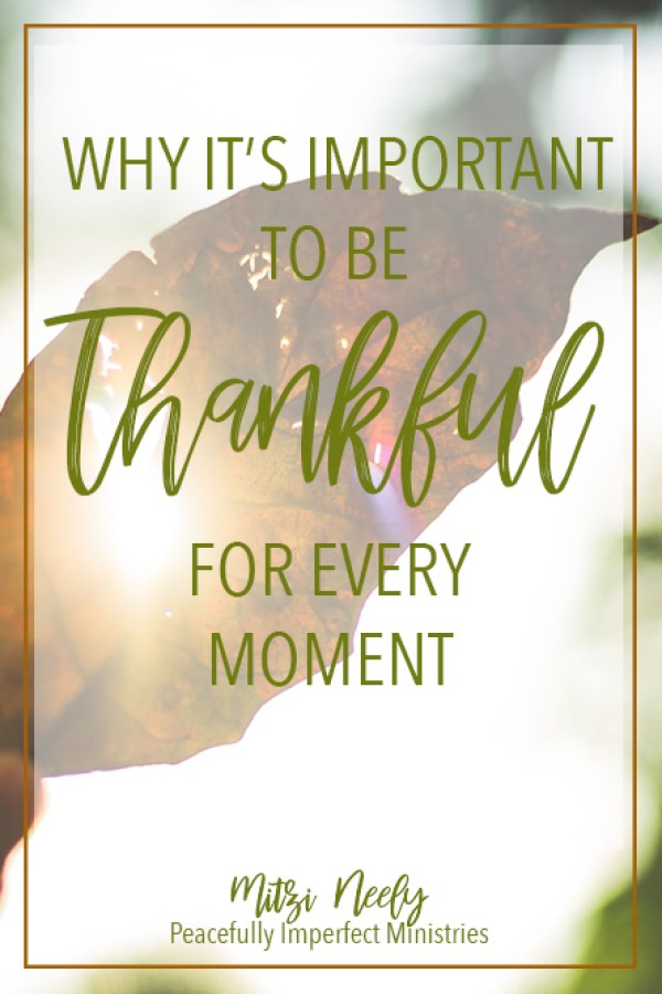 Thankful Every Moment