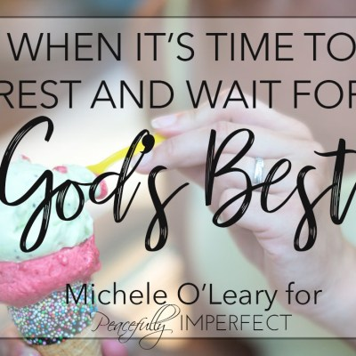 Wait for God's Best
