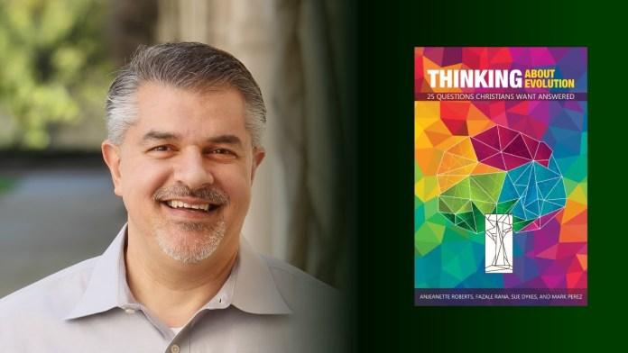 Fazale Rana: Thinking About Evolution