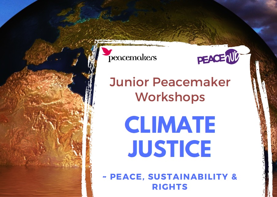 Junior Peacemakers: Climate Justice