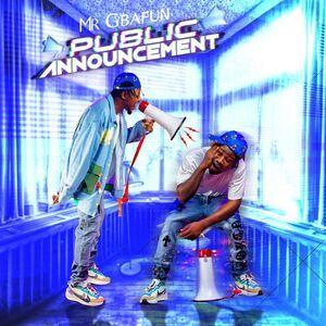 Album: Mr Gbafun – Public Announcement