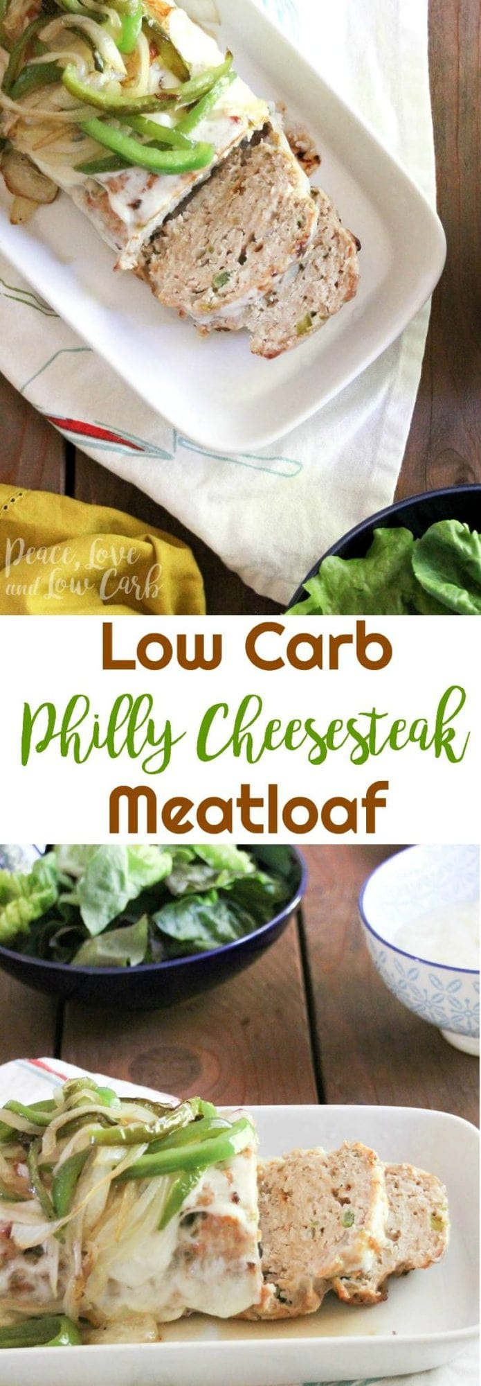 Low Carb Philly Cheesesteak Meatloaf | Peace Love and Low Carb