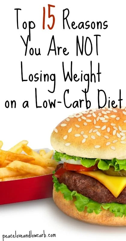 15 Reasons You Are Not Losing Weight on a Low-Carb Diet