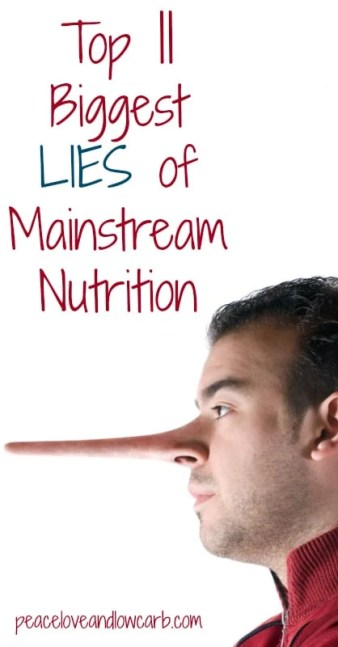 Top 11 Lies of Mainstream Nutrition