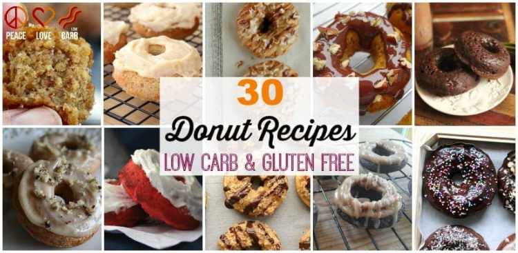 30 Donut Recipes - Low Carb and Gluten Free   Peace Love and Low Carb