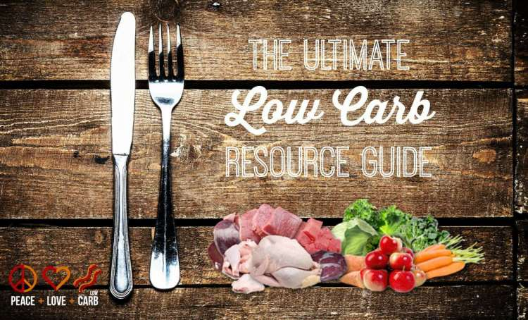 The Ultimate Low Carb Resource Guide - How to Get Started with Low Carb / Keto