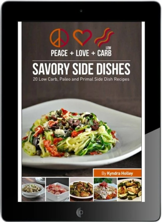 Peace Love and Low Carb - Savory Side Dishes ebook