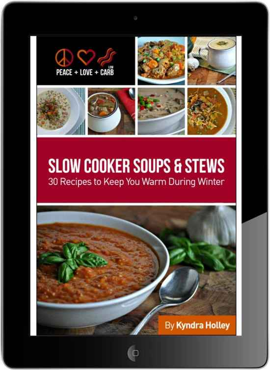 Peace Love and Low Carb - Slow Cooker Soups and Stews ebook