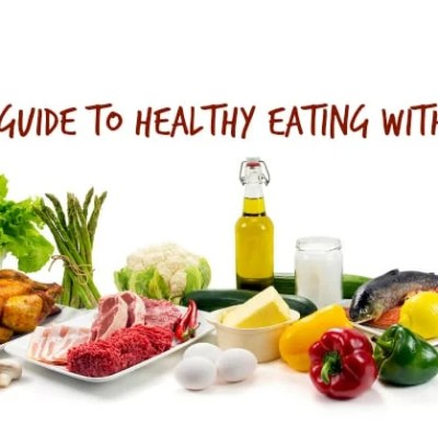 Low Carb Guide to Healthy Eating with Diabetes