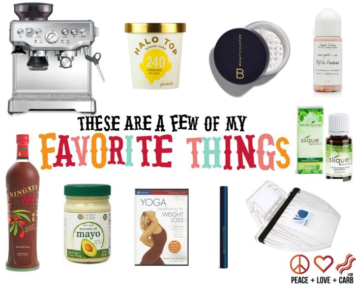 A Few of My Favorite Things - Week of 9/26   Peace Love and Low Carb