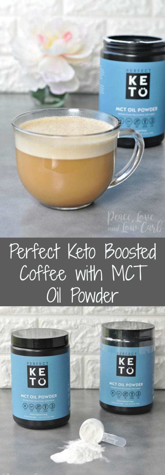 Perfect Keto Boosted Coffee with MCT Oil Powder | Peace Love and Low Carb