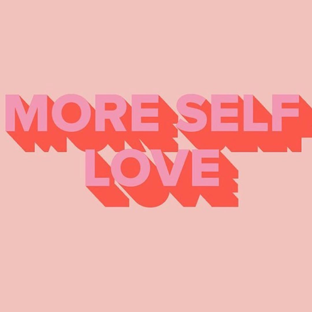 "an image of a pink background with the phrase ""more self love"""
