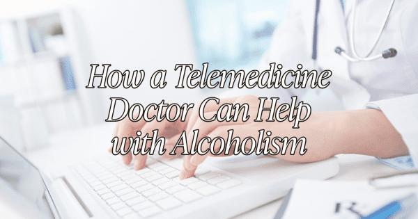 Telemedicine Doctor In Boca Raton