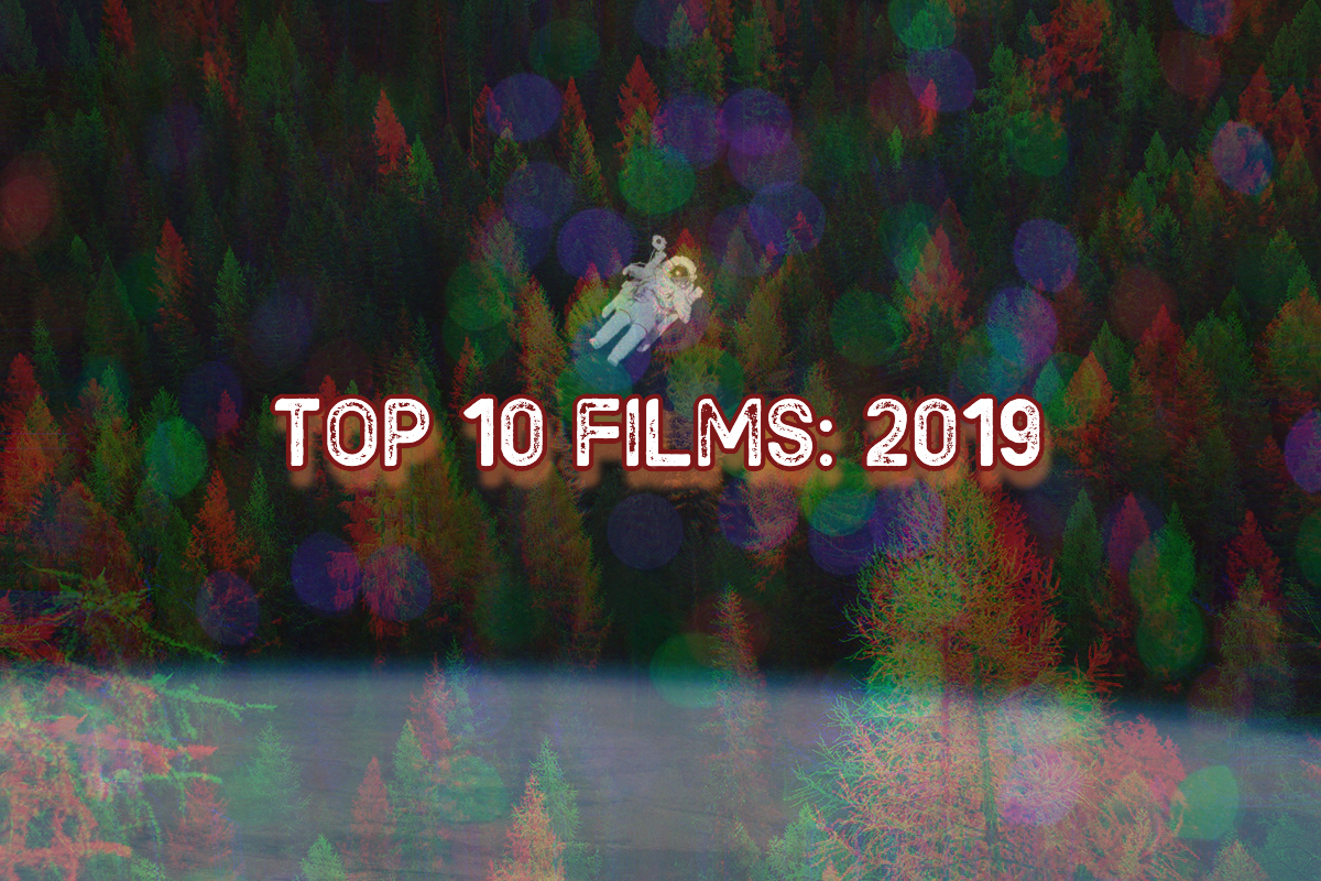 Top 10 Films of 2019