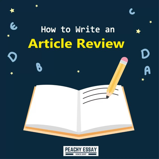 How to Write an Article Review - Complete Writing Guid - Peachy Essay