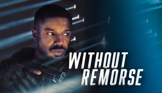 Tom Clancy's Without Remorse [2021]