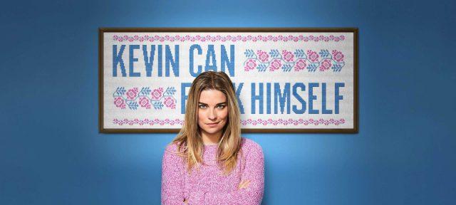 Kevin Can F Himself – Season One [2021]