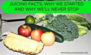 Juicing facts, why we started and why we'll never stop