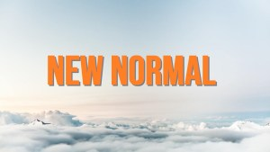Your New Normal – Group workshop