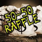50 50 raffle $