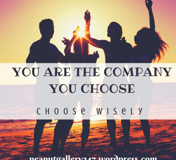 For the record…you ARE the company you keep